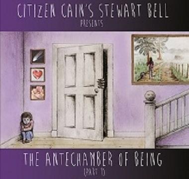 Bell, Stewart - 2014 - The Antechamber of Being Part1
