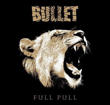 Bullet - 2012 - Full Pull