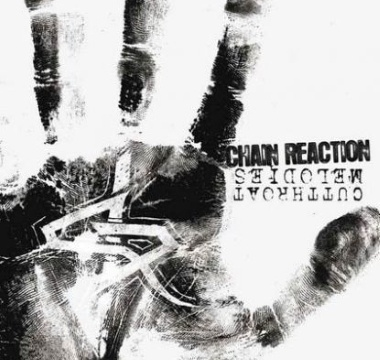 CHAIN REACTION - 2010 - Cutthroat Melodies