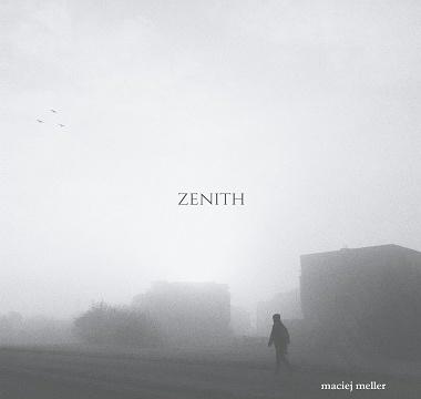 Maciej Meller . Zenith