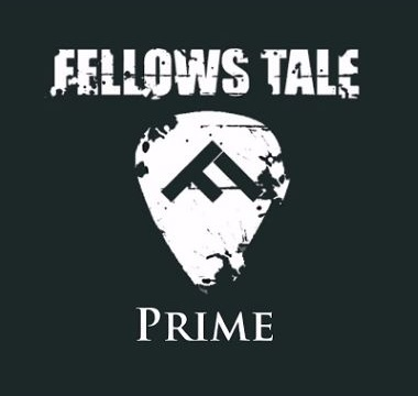 FELLOWS TALE - 2017 - Prime (EP)