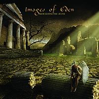 Images Of Eden - Rebuilding The Ruins