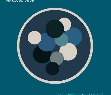 Mariusz Duda - Claustrophobic Universe