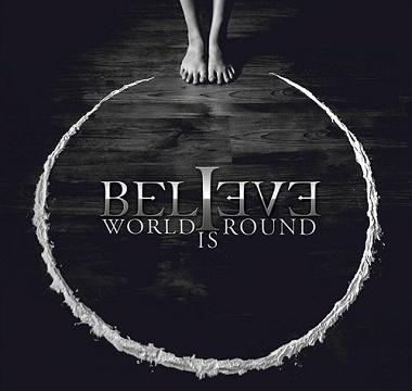 Believe - 2010 - World Is Round