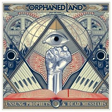 ORPHANED LAND - Unsung Prophets & Dead Messiahs