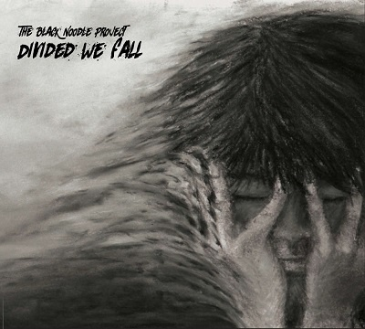THE BLACK NOODLE PROJECT - Divided We Fall