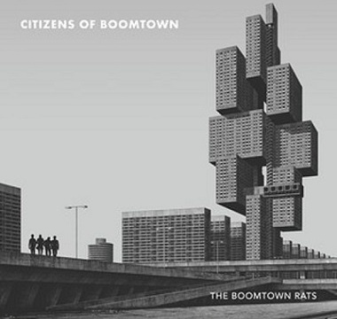 BOOMTOWN RATS, THE - 2020 - Citizens Of Boomtown