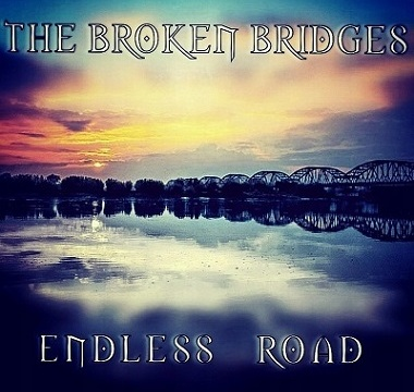 BROKEN BRIDGES, THE - 2019 - Endless Road