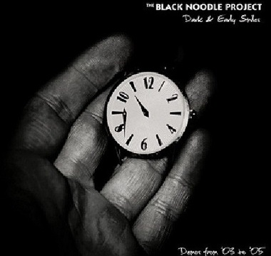 Black Noodle Project, The - 2011 - Dark & Early Smiles