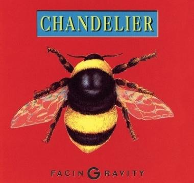 CHANDELIER - 1992 - Facing Gravity