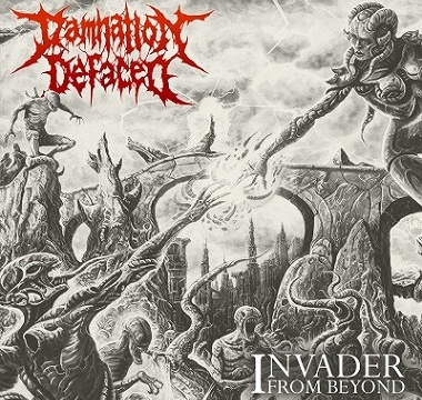 DAMNATION DEFACED - 2017 - Invader from Beyond