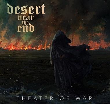 DESERT NEAR THE END - 2016 - Theater of War
