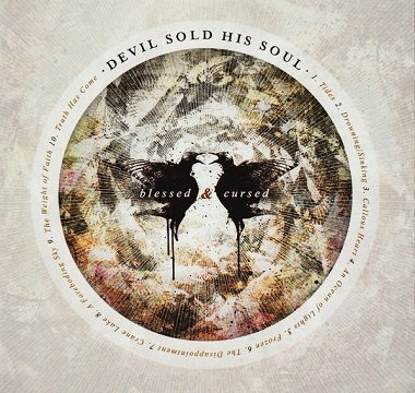 Devil Sold His Soul - 2010 - Blessed & Cursed