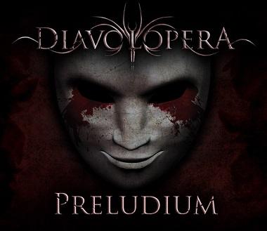 Diavolopera - 2013 - Preludium