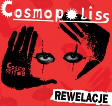 COSMOPOLISS - 2015 - Rewelacje