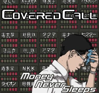 COVERED CALL - 2009 - Money Never Sleeps
