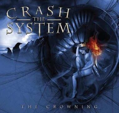 CRASH THE SYSTEM - 2009 - The Crowning