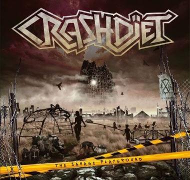 CRASHDIET - 2013 - The Savage Playground