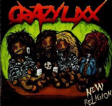 CRAZY LIXX - 2010 - New Religion