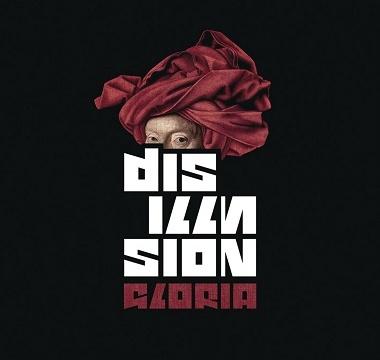 Disillusion - 2006 - Gloria