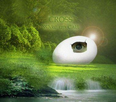 CROSS - 2012 - Wake up Call