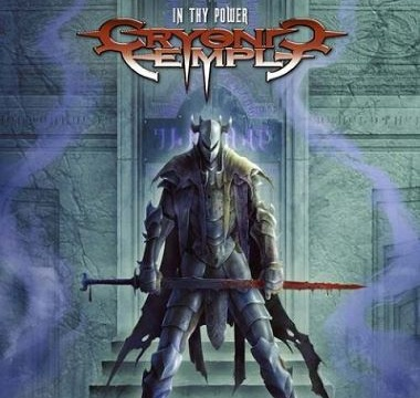 CRYONIC TEMPLE - 2005 - In Thy Power