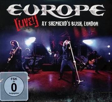 Europe - Live! At Shepherd's Bush. London