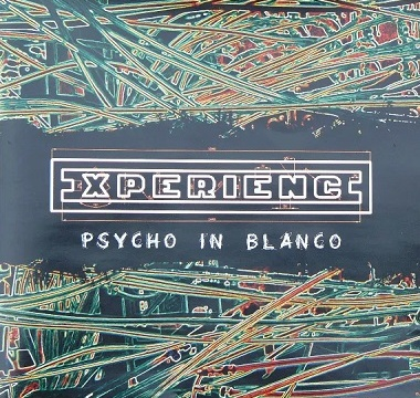 Experience - 2010 - Psycho in Blanco