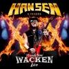 HANSEN & FRIENDS - Thank You Wacken Live