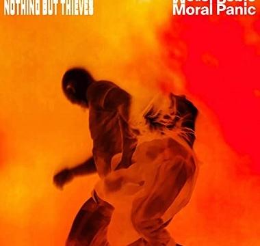 nothingbythieves-moralpanic
