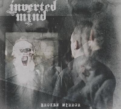 INVERTED MIND - Broken Mirror