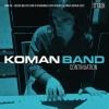 KOMAN BAND – Continuation