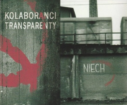 Kolaboranci - 2012 - Transparenty