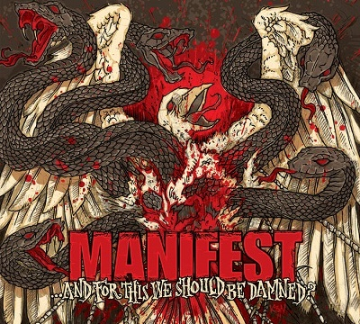 MANIFEST - ...and For This We Should Be Damned