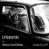 LEBOWSKI FT. MARKUS STOCKHAUSEN - 2013 - Goodbye My Joy (singiel)