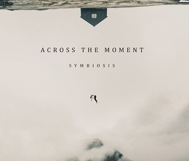 ACROSS THE MOMENT – 2020 – Symbiosis