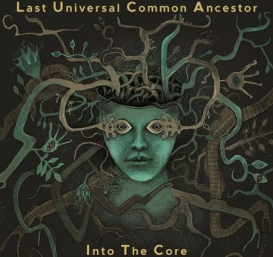 LUCA - Into the Core