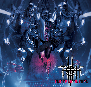 TORTURE OF HYPOCRISY - HUMANUFACTURE_COVER